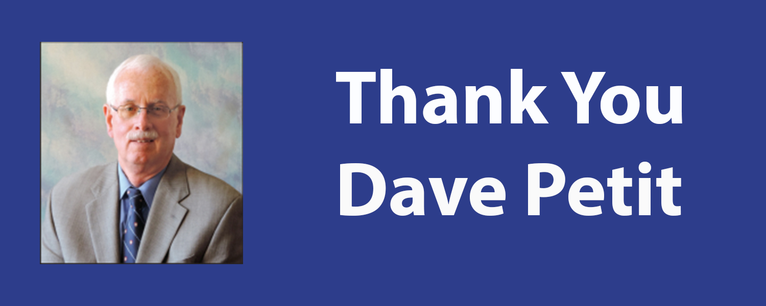 Thank You Dave Petit And Congratulations On Your Retirement.